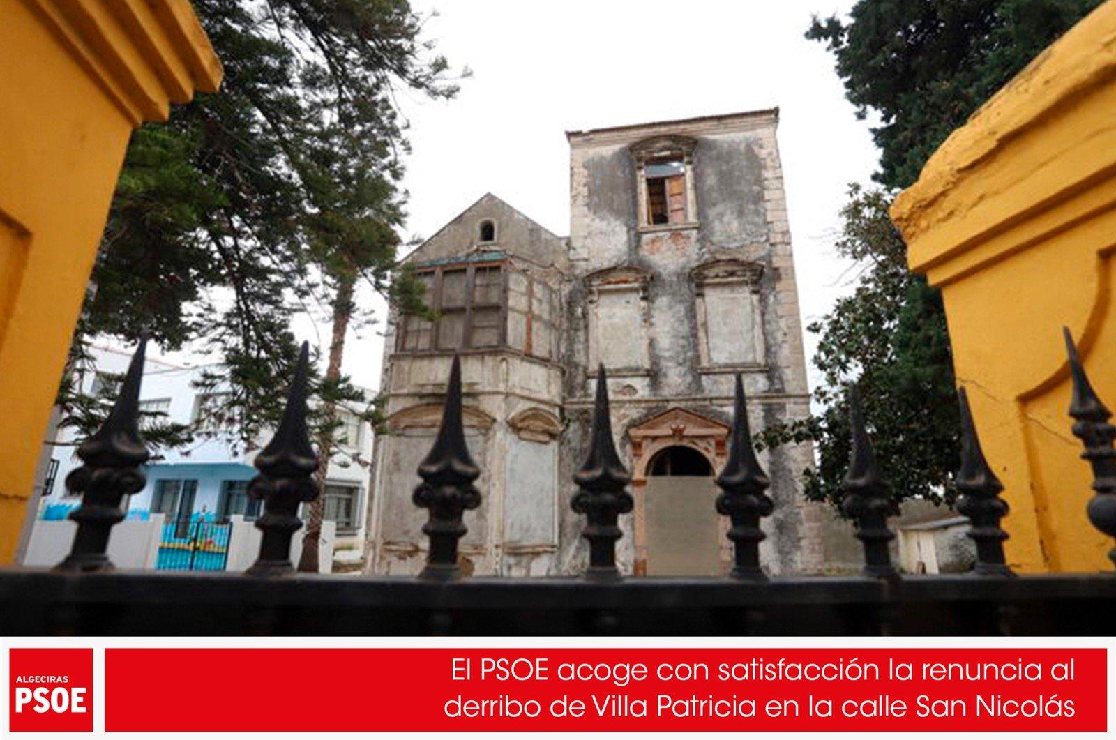 El PSOE acoge con satisfacción la renuncia al derribo de Villa Patricia en la calle San Nicolás